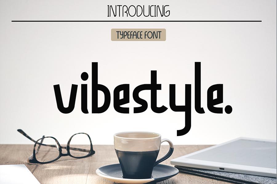 Vibestyle Display Font Demo