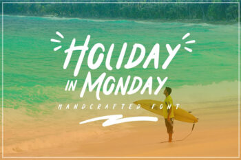 Holiday in Monday Display Font
