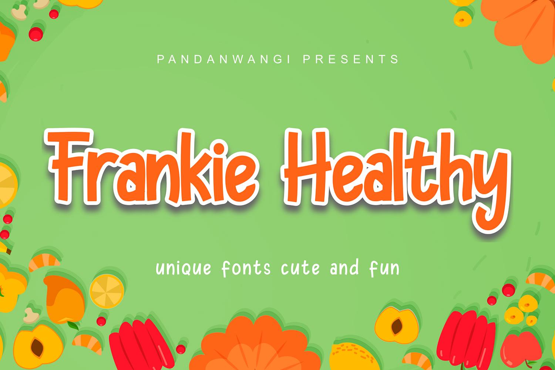 Frankie Healthy Free Font