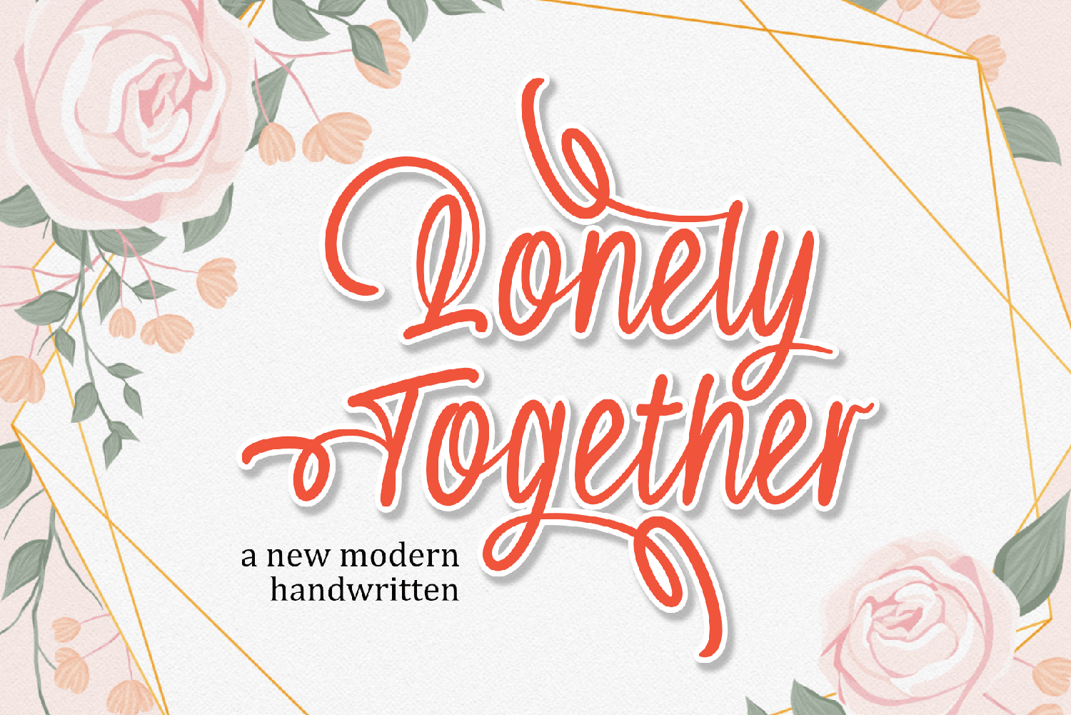 Lonely Together Free Font